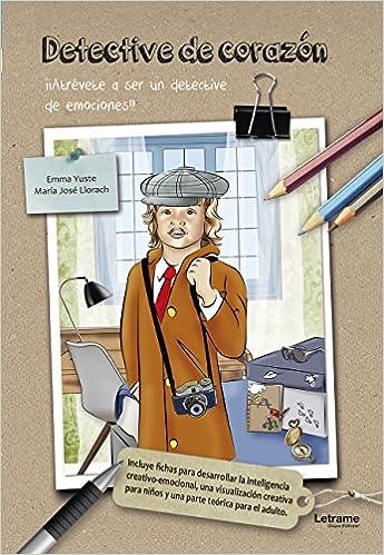Detective de corazón (Infantil / Juvenil): Amazon.es: Emma Yuste, María José Llorach: Libros