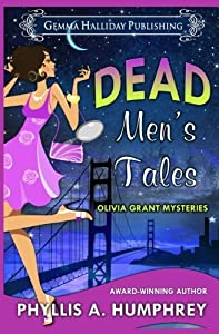 Dead Men's Tales (Olivia Grant Mysteries) (Volume 2) by Phyllis A. Humphrey (2016-03-18)