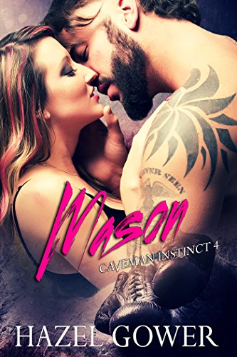 Mason Caveman Instinct -- Gypsy Curse Book 4 by [Gower, Hazel]