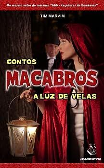 Contos Macabros à Luz de Velas (Portuguese Edition