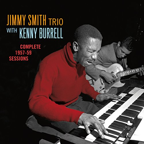 Jimmy Smith - Complete 1957-1959 Sessions - Zortam Music