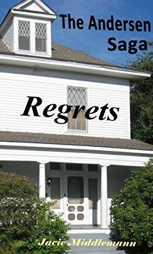 Regrets - The Andersen Saga (The Andersens Book 6) by [Middlemann, Jacie]