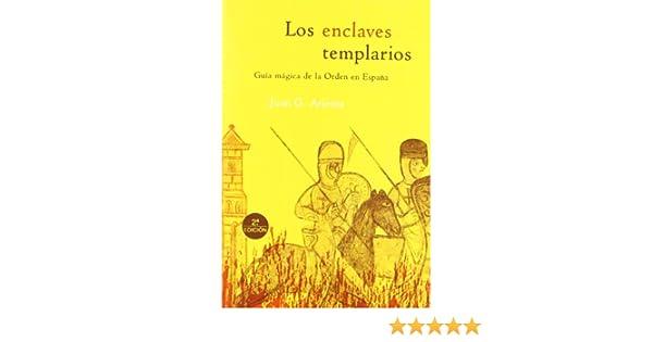 Los enclaves templarios (Guías Mágicas): Amazon.es: García Atienza, Juan: Libros