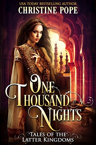 - One Thousand Nights (Tales of the Latter Kingdoms Book 5)