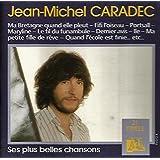 Jean-Michel Caradec : Ses Plus Belles Chansons