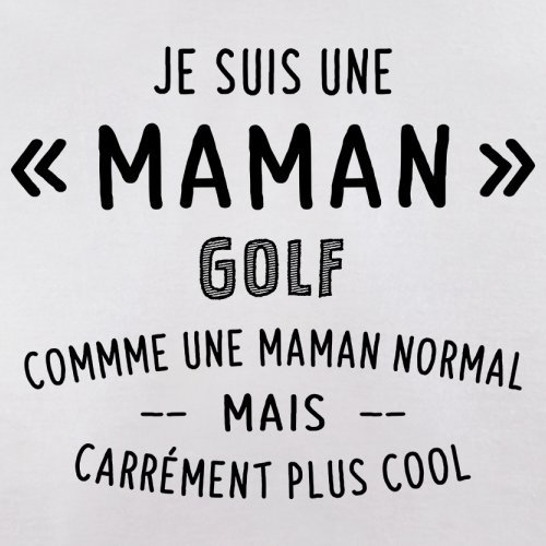 une maman normal golf - Femme T-Shirt - Blanc - XL