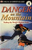 Danger on the Mountain, Andrew Donkin and Dorling Kindersley Publishing Staff, 0789473860