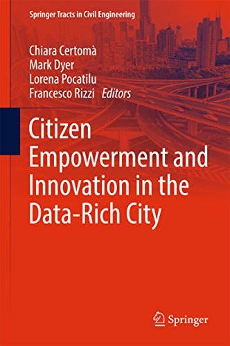 Citizen Empowerment and Innovation in the Data-Rich City (Springer Tracts in Civil Engineering) 1st ed. 2017 Edition, Kindle Edition