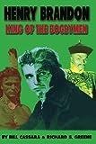 Henry Brandon: King of the Bogeymen