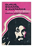 Gurus, Swamis, and Avataras, Marvin Henry Harper, 0664209270