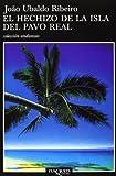 El Hechizo de la Isla Del Pavo Real, Jo¡o Ubaldo Ribeiro, 8483101637
