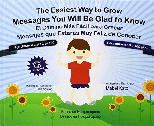 The Easiest Way to Grow (Book+CD) - El Camino Mas Facil Para Crecer (Libro+CD) (English and Spanish Edition)