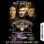 Die Verdammten von Fort Hope (Frontiersmen: Civil War 3) | Wes Andrews,Bernd Perplies