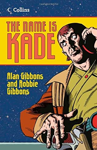book cover of The Name is Kade