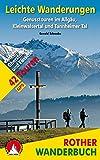 Leichte Wanderungen: Genusstouren im Allgäu, Kleinwalsertal und Tannheimer Tal. 42 Touren. Mit GPS-Tracks (Rother Wanderbuch)