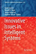 Innovative Issues in Intelligent Systems (Studies in Computational Intelligence)