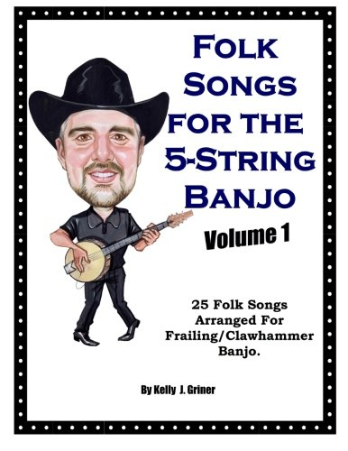 Download Folk Songs for the 5-String Banjo, Vol. 1 ebook