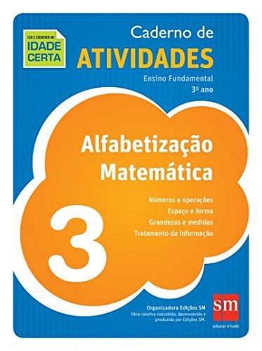 Caderno de Atividades. Alfabetização Matemática. 3º Ano
