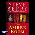The Amber Room Audiobook by Steve Berry Narrated by Scott Brick