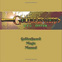 GoldenSword Magic Manual (GoldenSword RPG System)
