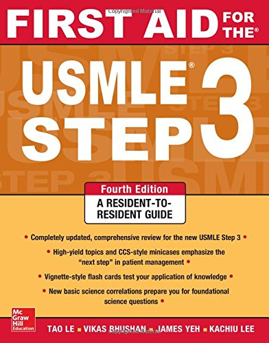 First Aid for the USMLE Step 3, Fourth (License 1st Edition)