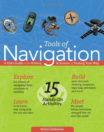 Tools of Navigation: A Kid's Guide to the History & Science of Finding Your Way PDF