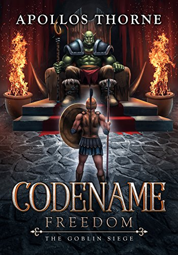 Codename: Freedom - The Goblin Siege cover