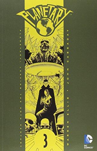 Planetary VOL 03: Leaving the 20th Century (Planetary (DC Comics))