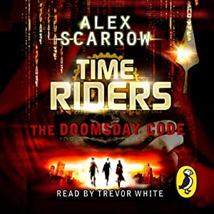 TimeRiders: The Doomsday Code (Book 3) Audiobook