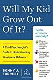 Will My Kid Grow Out of It?, Bonny J. Forrest, 1613747624