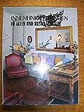 img - for Inneneinrichtungen im alten und rustikalen Stil. book / textbook / text book