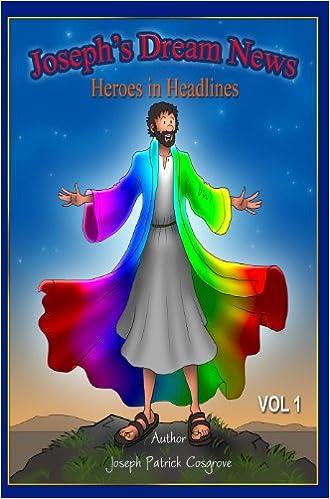 Download gratis bøger til ipod nano Joseph's Dream News (Heroes in Headlines Book 1) B00G3QGUEA PDF ePub