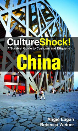 CultureShock! China (Cultureshock China: A Survival Guide to Customs & Etiquette)
