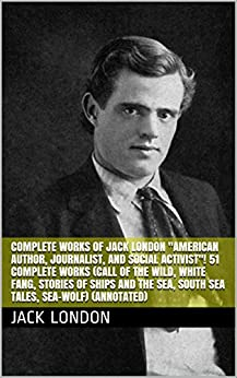a biography of jack london an american author journalist and social activist Start studying apush chapter 28 ids learn vocabulary,  an american author, journalist, and social activist  jack london what: a novel.