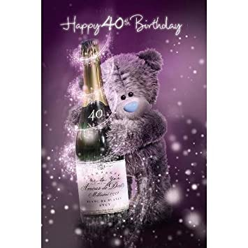 3D Holographic 40th Birthday Me To You Bear Card Amazoncouk Toys Games