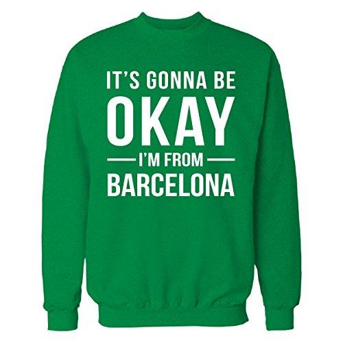 It's Gonna Be Okay I'm From Barcelona City Cool Gift - Sweatshirt