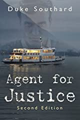 Agent for Justice by Duke Southard (2014-07-15) Paperback