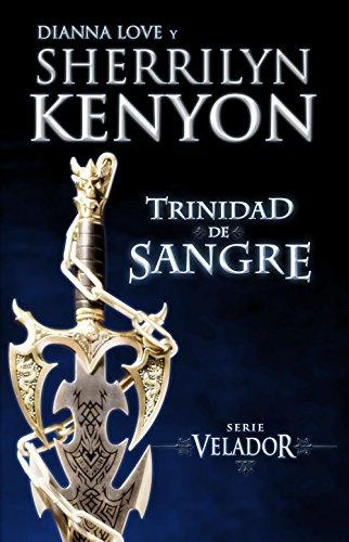 Trinidad De Sangre Serie Velador Sherrilyn Kenyon Pdf