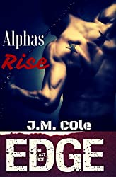 Alphas Rise: Immortal Brotherhood (Edge Book 1)