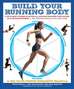 317c70042bc7 Build Your Running Body  A Total-Body Fitness Plan for All Distance Runners