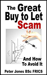 The Great Buy to Let Scam And How To Avoid It (English Edition)