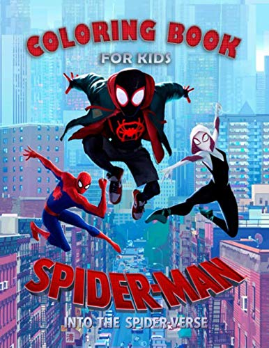Spider-Man Into The Spider-Verse Coloring Book For Kids: 22 Illustrations | Ages 3-7 | Exclusive Book | Spider-Man | Great Coloring -