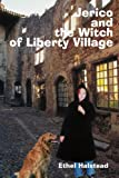 img - for Jerico and the Witch of Liberty Village book / textbook / text book