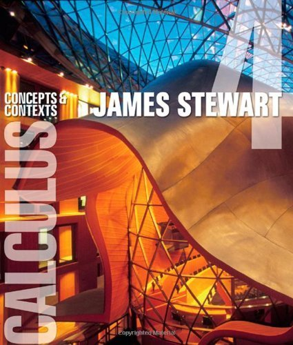 By James Stewart - Calculus: Concepts and Contexts: 4th (fourth) Edition