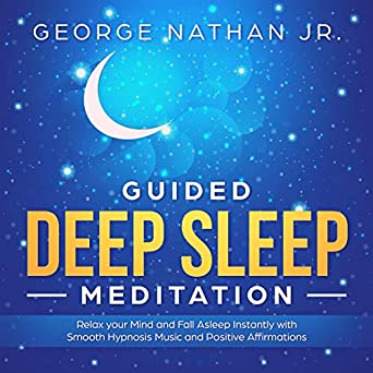 Amazon com: Guided Deep Sleep Meditation: Relax Your Mind and Fall