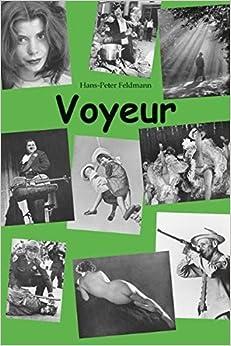 Descargar Con Mejortorrent Hans-peter Feldmann: Voyeur Ebook Gratis Epub