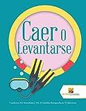 Caer O Levantarse: Cuadernos De Actividades | Vol. 3 | Sudoku Rompecabezas Y Laberintos (Spanish Edition)