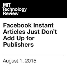Facebook Instant Articles Just Don't Add Up for Publishers Other by Michael Wolff Narrated by Todd Mundt