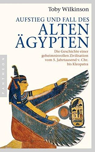 aufstieg-und-fall-des-alten-gypten-die-geschichte-einer-geheimnisvollen-zivilisation-vom-5-jahrtausend-v-chr-bis-kleopatra
