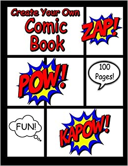 Create Your Own Comic Book: Blank Comic Panels for Creating Your Own Comic Book